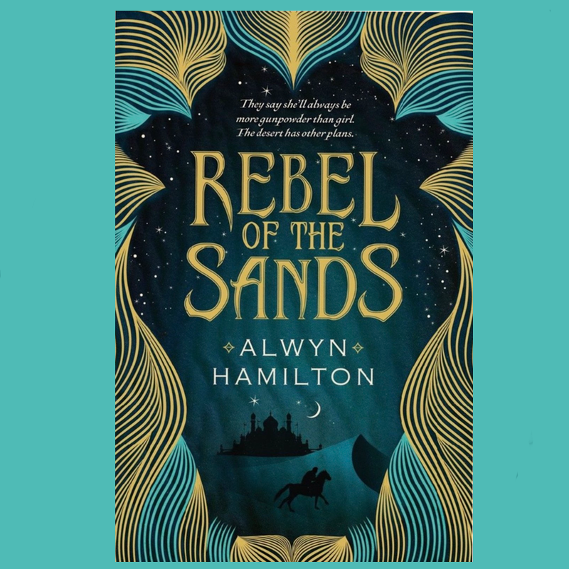 Book+Review%3A+Rebel+of+the+Sands+by+Alwyn+Hamilton